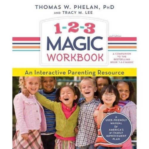 1-2-3 Magic : An Interactive Parenting Resource (Paperback) (Ph.D. Thomas W. Phelan & Tracy M. Lee)