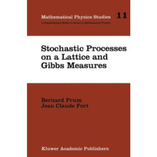 Stochastic Processes on a Lattice and Gibbs Measures / Edition 1