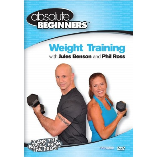 Absolute Beginners: Weight Training with Jules Benson and Phil Ross (DVD) (Enhanced Widescreen for 16x9 TV) (Eng) 2009