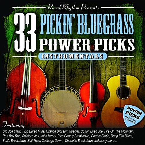 Various - 33 Pickin' Bluegrass Power Picks: Instrumentals