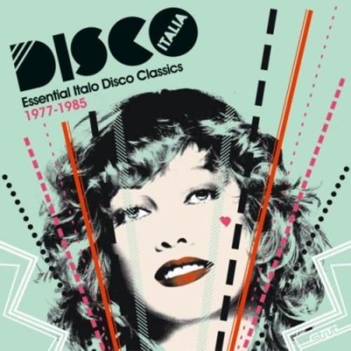 Disco Italia: Essential Italo Disco Classics 1977-1985 [CD]