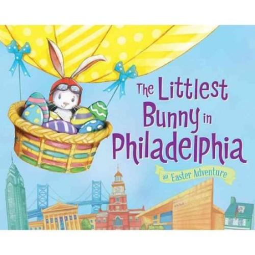 The Littlest Bunny in Philadelphia: An Easter Adventure