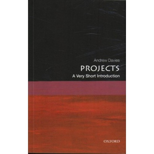 Projects : A Very Short Introduction (Paperback) (Andrew Davies)