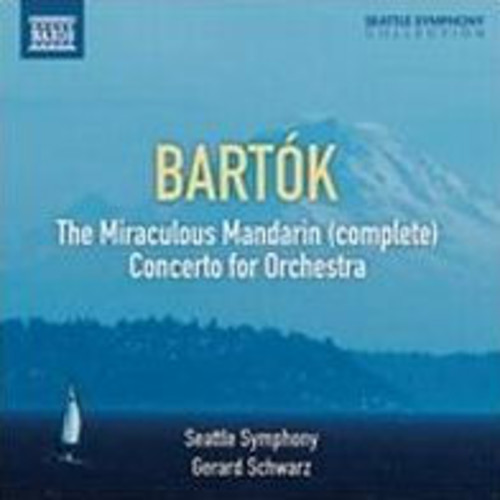 Bartk: The Miraculous Mandarin; Concerto for Orchestra