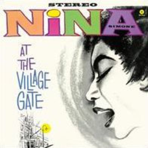 At The Village Gate (Nina Simone)