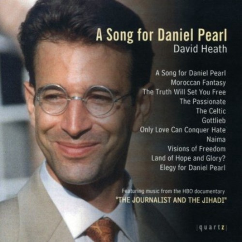 David Heath: A Song for Daniel Pearl [CD]