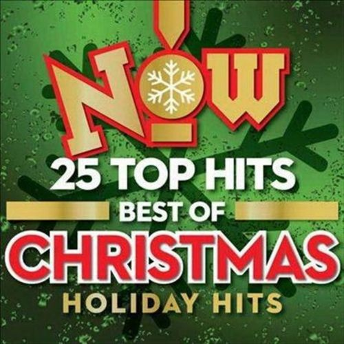 Now! 25 Top Hits: Best of Christmas [CD]