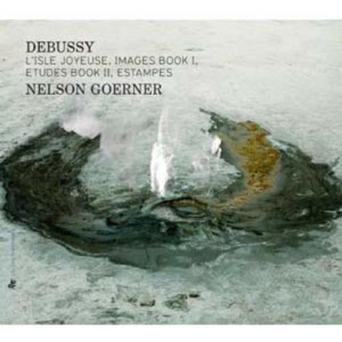 Debussy: L'Isle Joyeuse; Images Book 1; Etudes Book 2; Estampes By Nelson Goerner (Audio CD)