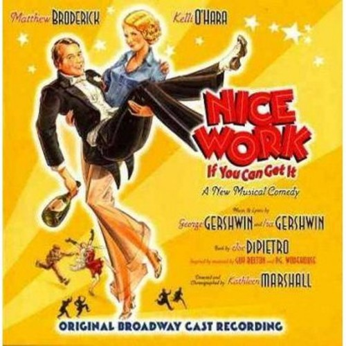 Nice Work If You Can Get It (Original Broadway Cast) (CD)