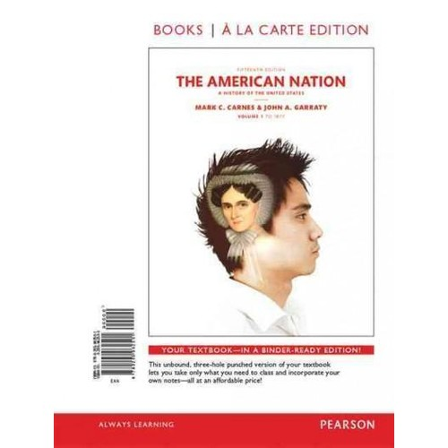 The American Nation + Revel Access Card Package: A History of the United States, Books a La Carte Edition