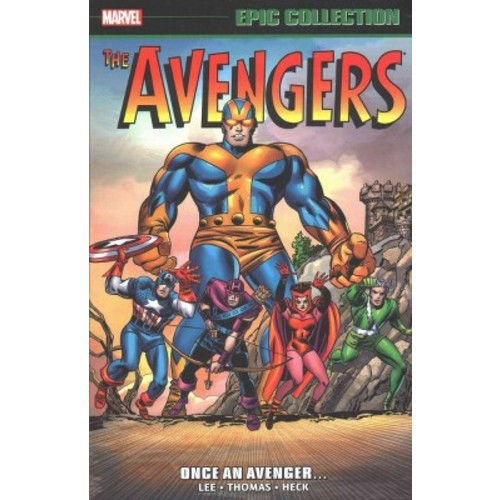 Avengers Epic Collection : Once an Avenger (Paperback) (Stan Lee & Roy Thomas)