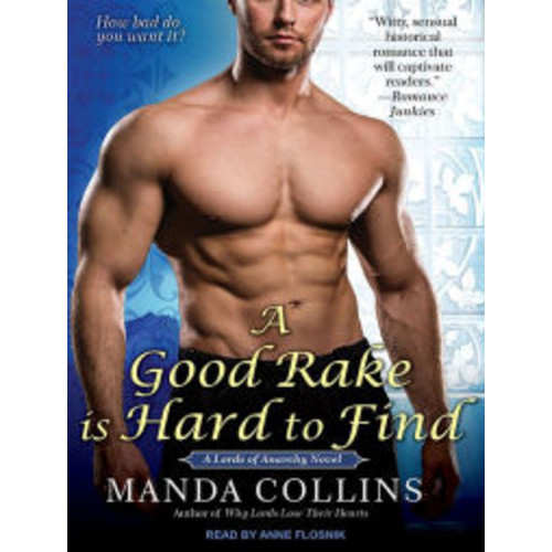 A Good Rake is Hard to Find (Lords of Anarchy Series #1)