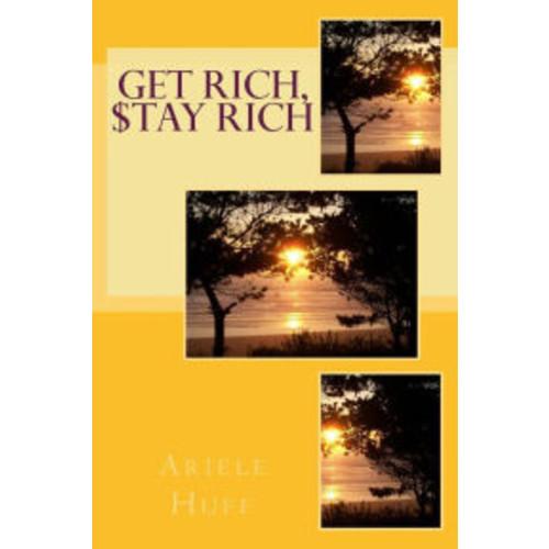 Get Rich, $tay Rich