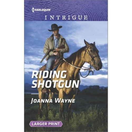 Riding Shotgun (Paperback) (Joanna Wayne)