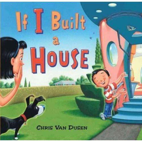 If I Built a House If I Built a House