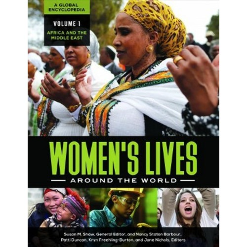 Women's Lives Around the World : A Global Encyclopedia (Hardcover)
