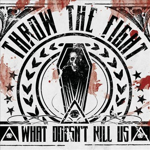What Doesn't Kill Us [CD]