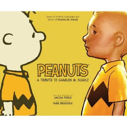 Peanuts : A Tribute to Charles M. Schulz (Hardcover)