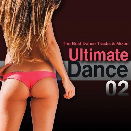 Ultimate Dance, Vol. 2: The Best Dance Tracks & Mixes [CD]