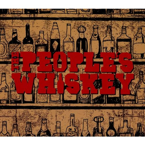 The Peoples Whiskey [CD]