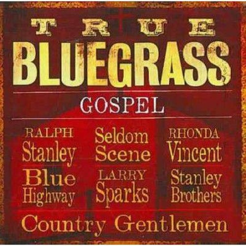 Various - True bluegrass gospel (CD)