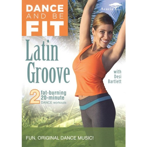 Dance and Be Fit: Latin Groove [DVD] [English] [2008]