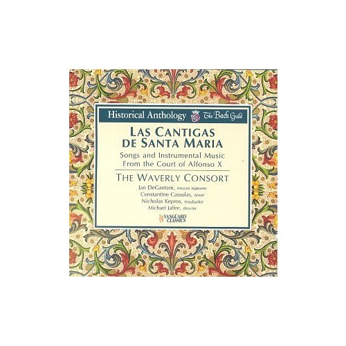 Las Cantigas De Santa Maria: Songs and Instrumental Music From the Court of Alonso X (Historical Anthology)