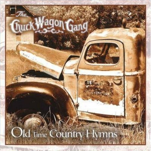 Chuck Wagon Gang - Old Time Country Hymns (CD)
