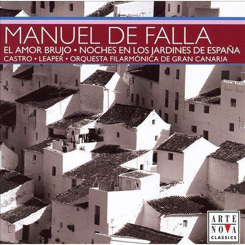 Manuel De Falla: El Amor Brujo; Noches en los Jardines de Espaa [CD]