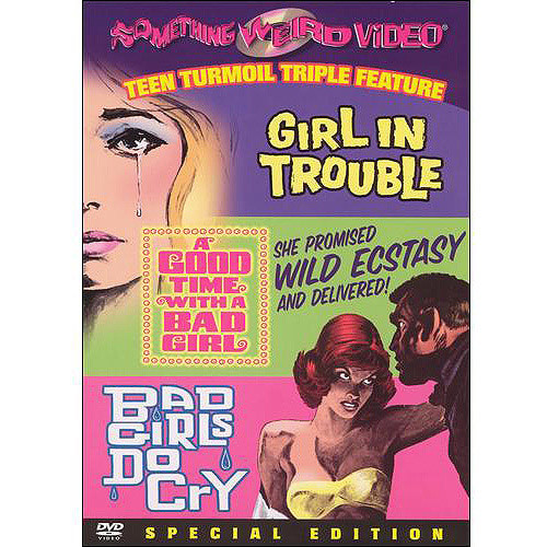 Girl in Trouble/Good Time with Bad Girl/Bad Girls Do Cry