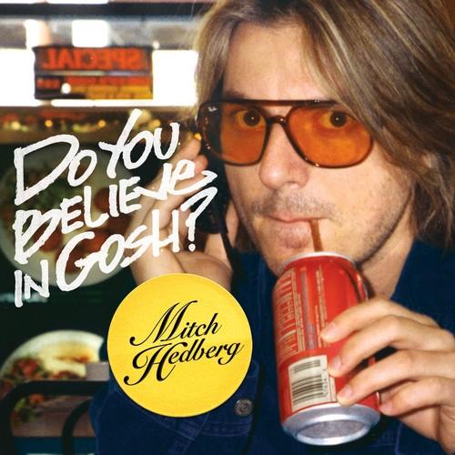 Mitch Hedberg - Do You Believe in Gosh (Parental Advisory)