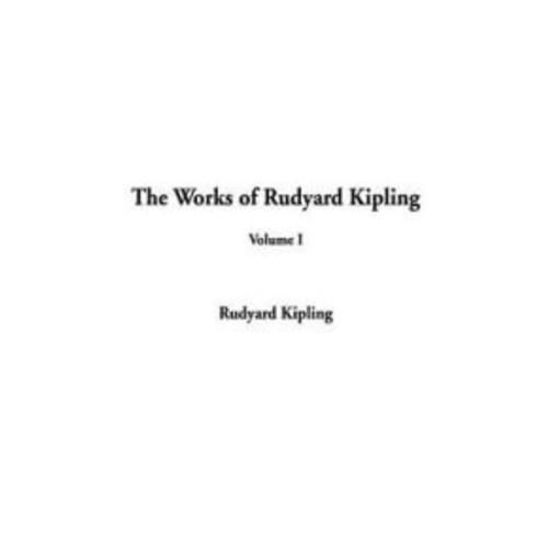 The Works of Rudyard Kipling