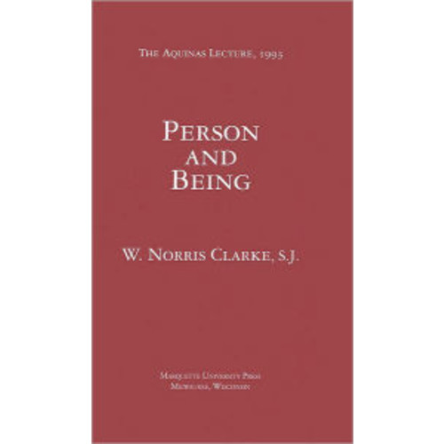 Person and Being (Aquinas Lectures Series)