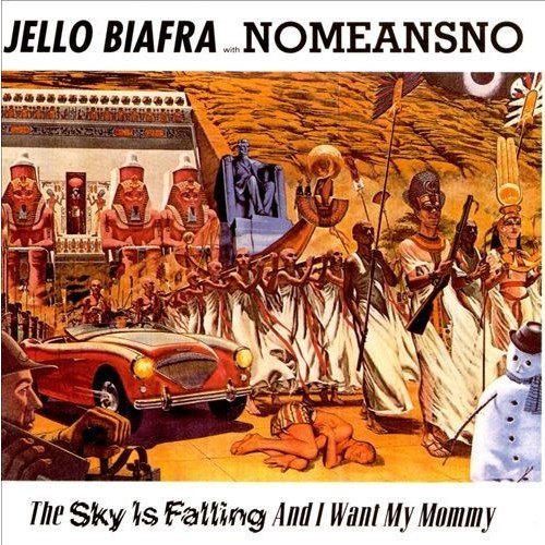 The Sky Is Falling, and I Want My Mommy [CD]
