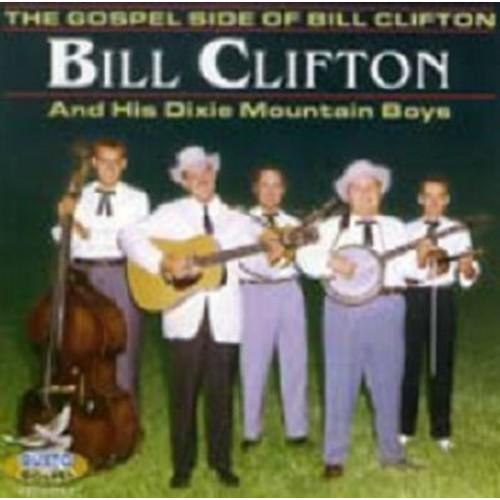 Gospel Side of Bill Clifton [CD]