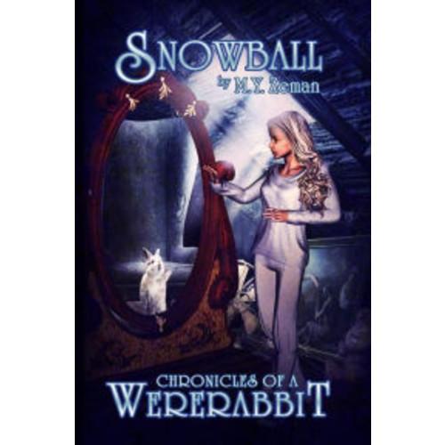 Snowball: Chronicles of a Wererabbit