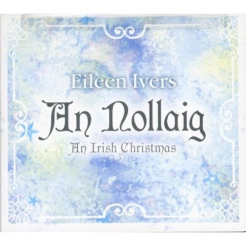 An Nollaig: An Irish Christmas [CD]