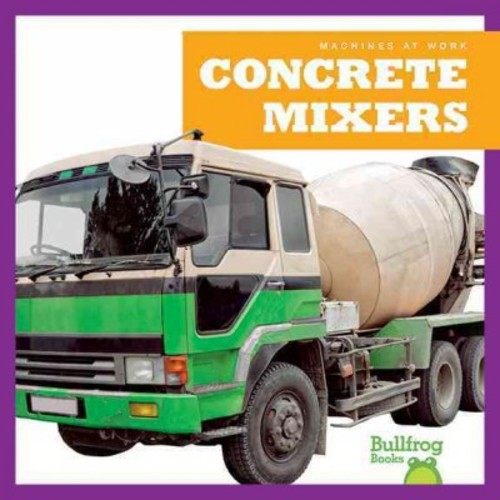 Concrete Mixers (Library) (Cari Meister)