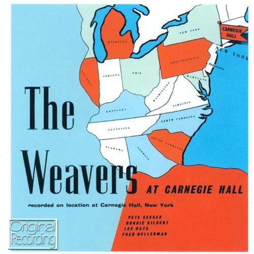 The Weavers at Carnegie Hall [CD]