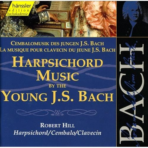 Harpsichord Music by the Young J. S. Bach, Vol. 1 [CD]