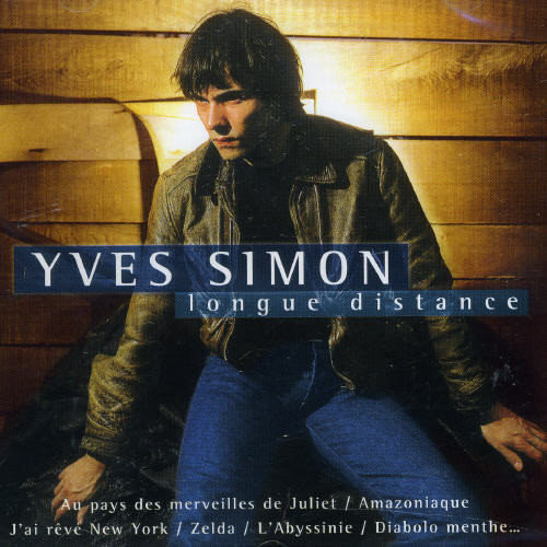 Longue Distance: The Best of Yves Simon [CD]