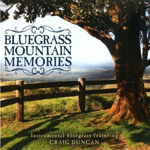 Bluegrass Mountain Memories: Instrumental Bluegrass Favorites [CD]