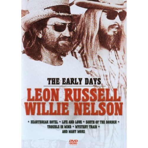 Leon Russell/Willie Nelson: The Early Days (DVD) (Eng)