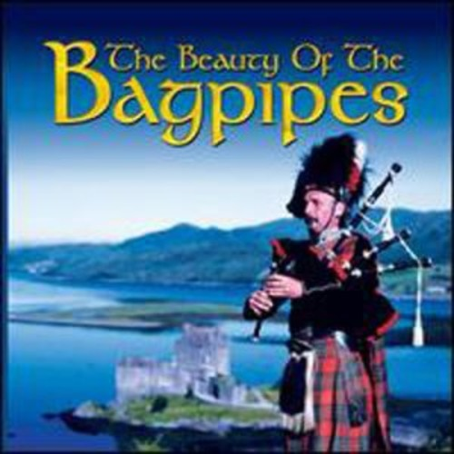 The Beauty of the Bag Pipes By The Various Artists (Audio CD)