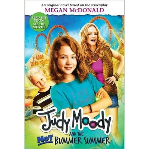 Judy Moody and the Not Bummer Summer ( Judy Moody) (Paperback) by Megan Mcdonald