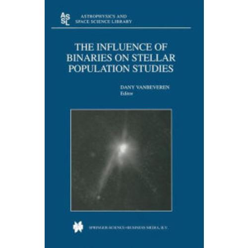 The Influence of Binaries on Stellar Population Studies / Edition 1
