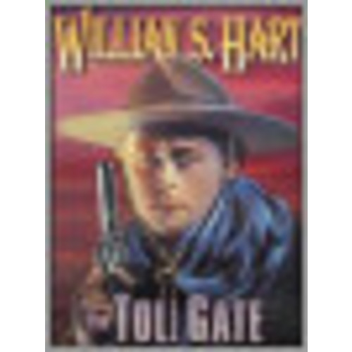 The Toll Gate [DVD] [1920]