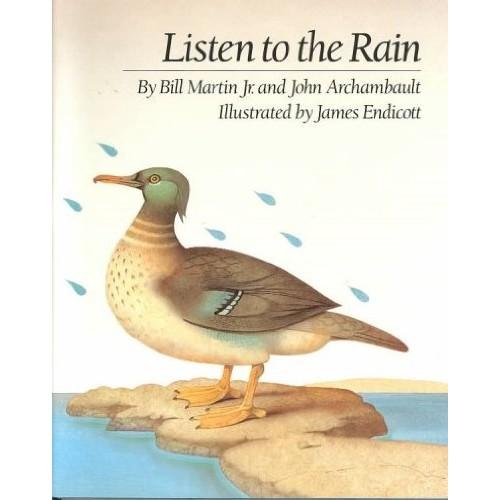 Listen to the Rain Listen to the Rain