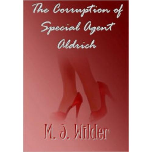 The Corruption of Secret Agent Aldrich