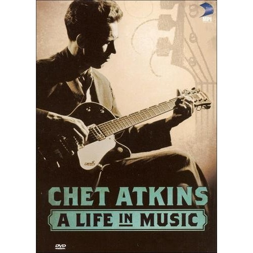 Chet Atkins - A Life in Music